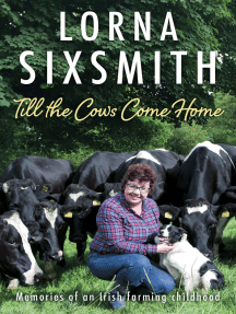 Till the Cows Come Home: Memories of a Rural Childhood