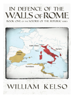 In Defence of the Walls of Rome (Book 1 of the Soldier of the Republic series)