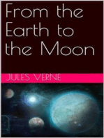 From the Earth to the Moon; and, Round the Moon