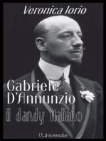 Gabriele D'Annunzio il dandy italiano Veronica Iorio
