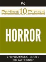 "Perfect 10 Horror Plots #6-2 ""DAMIANOS - BOOK 2 THE LAST HOUSE"""