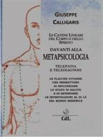 Le Catene Lineari del Corpo davanti alla Metapsicologia