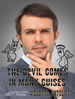 The Devil Comes in Many Guises