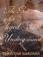 The Girl who Lived Underground