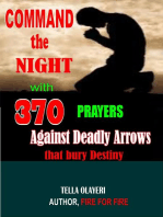 Command the Night with 370 Prayers Against Deadly Arrows that Bury Destiny
