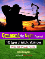 Command the Night Against 100 Types of Witchcraft Arrows