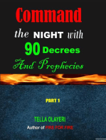 Command the Night With 90 Decrees and Prophecies