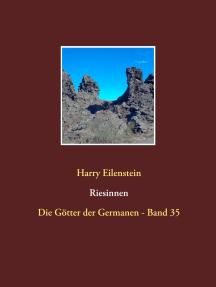 Riesinnen: Die Götter der Germanen - Band 35