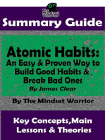 Summary Guide: Atomic Habits: An Easy & Proven Way to Build Good Habits & Break Bad Ones: By James Clear | The Mindset Warrior Summary Guide: ( Goal-Setting, Productivity, High Performance, Procrastination )
