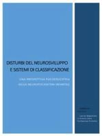 Disturbi del neurosviluppo e sistemi di classificazione. Una prospettiva psicoeducativa della neuropsichiatria infantile