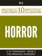 "Perfect 10 Horror Plots #6-5 ""DAMIANOS - BOOK 5 THE PRISMATIC MURDERS"""