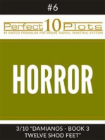"Perfect 10 Horror Plots #6-3 ""DAMIANOS - BOOK 3 TWELVE SHOD FEET"""