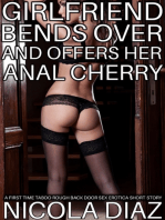 Girlfriend Bends Over and Offers Her Anal Cherry