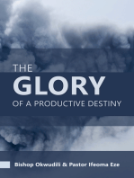 The Glory of a Productive Destiny