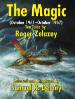 The Magic (October 1961–October 1967)