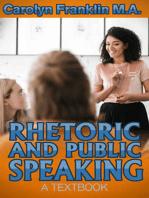 Rhetoric And Public Speaking