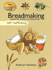 Self-Sufficiency: Breadmaking: Essential Guide for Beginners