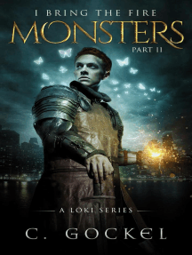 Monsters: I Bring the Fire Part II (A Loki Story): I Bring the Fire, #2