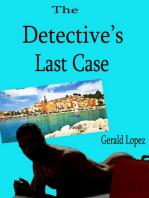The Detective's Last Case