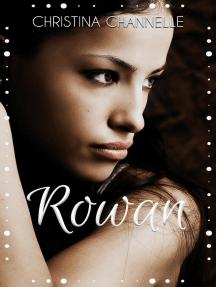 Rowan: Blood Crave, #2