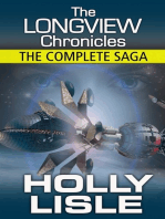 The Longview Chronicles: All Six Stories in One Volume