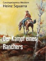 Der Kampf eines Ranchers