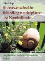 Bindegewebsschwäche - Behandlung und Vorbeugung mit Pflanzenheilkunde (Phytotherapie), Akupressur und Wasserheilkunde