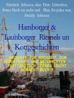 Hamborger & Lau`nborger Riemels un Kottgeschichten