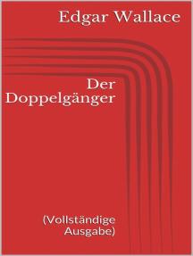 Der Doppelgänger (Vollständige Ausgabe)