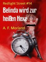 Belinda wird zur heißen Hexe