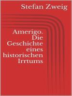 Amerigo. Die Geschichte eines historischen Irrtums