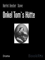 Onkel Tom`s Hütte