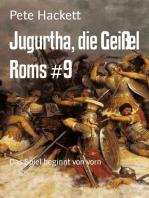 Jugurtha, die Geißel Roms #9