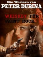 Whiskey für Paint Rock