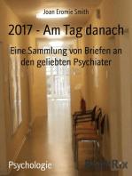 2017 - Am Tag danach