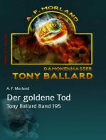 Der goldene Tod