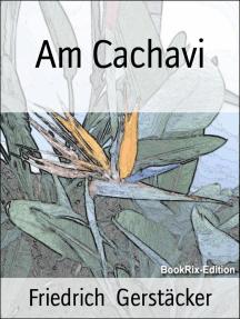 Am Cachavi: Kurzroman