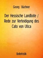 Der Hessische Landbote / Rede zur Verteidigung des Cato von Utica