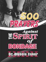500 Prayers Against the Spirit of Bondage