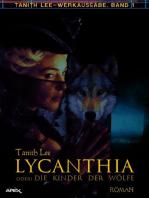 LYCANTHIA ODER