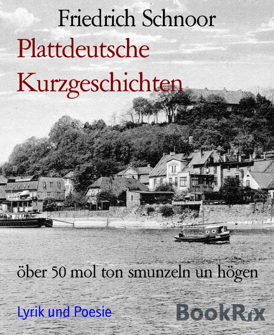 Plattdeutsche Kurzgeschichten By Friedrich Schnoor Read Online