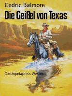 Die Geißel von Texas