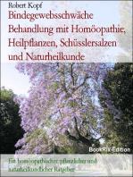 Bindegewebsschwäche - Behandlung mit Homöopathie, Pflanzenheilkunde, Schüsslersalzen (Biochemie) und Naturheilkunde