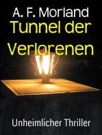 Tunnel der Verlorenen