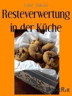Resteverwertung in der Küche