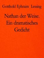 Nathan der Weise. Ein dramatisches Gedicht
