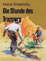 Die Stunde des Trappers