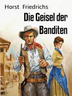 Die Geisel der Banditen