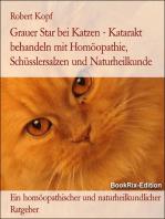 Grauer Star bei Katzen - Katarakt behandeln mit Homöopathie, Schüsslersalzen (Biochemie) und Naturheilkunde