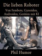 Die lieben Roboter